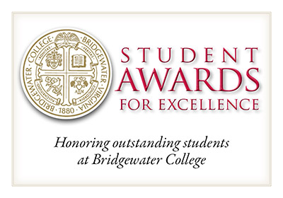 Student Awards for Excellence Honoring outstanding students at Bridgewater College